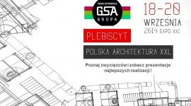 PLEBISCYT POLSKA ARCHITEKTURA XXL BIZNES, Media i PR - Z końcem lutego 2014 roku zakończyła się szósta edycja plebiscytu Polska Architektura XXL. Laureaci i nominowani w kategoriach KUBATURA oraz WNĘTRZA zaprezentują swoje realizacje podczas trzech dni Międzynarodowych Targów Budowlanych i Wnętrzarskich Warsaw Build 2014.