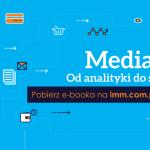 """""""Media 360 – od analityki do sprzedaży"""""""