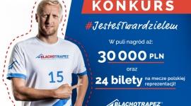 Ludzki wymiar dachów BIZNES, Media i PR - W puli nagród jest 30 tys. zł. i 24 bilety na mecze reprezentacji Polski w piłce nożnej. Sześciu laureatów rywalizacji otrzyma propozycje kontraktu reklamowego i wystąpi obok Kamila Glika w kampanii reklamowej Blachotrapezu.
