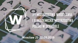 XV Mistrzostwa Wrocławia i X Akademickie Mistrzostwa Polski w Scrabble BIZNES, Media i PR - W dniach 21-22 września w stolicy Dolnego Śląska – we Wrocławiu, odbędą się XV Mistrzostwa Wrocławia i X Akademickie Mistrzostwa Polski w Scrabble.