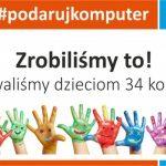 Akcja #podarujkomputer gromadzi potrzebny sprzęt dla dzieci